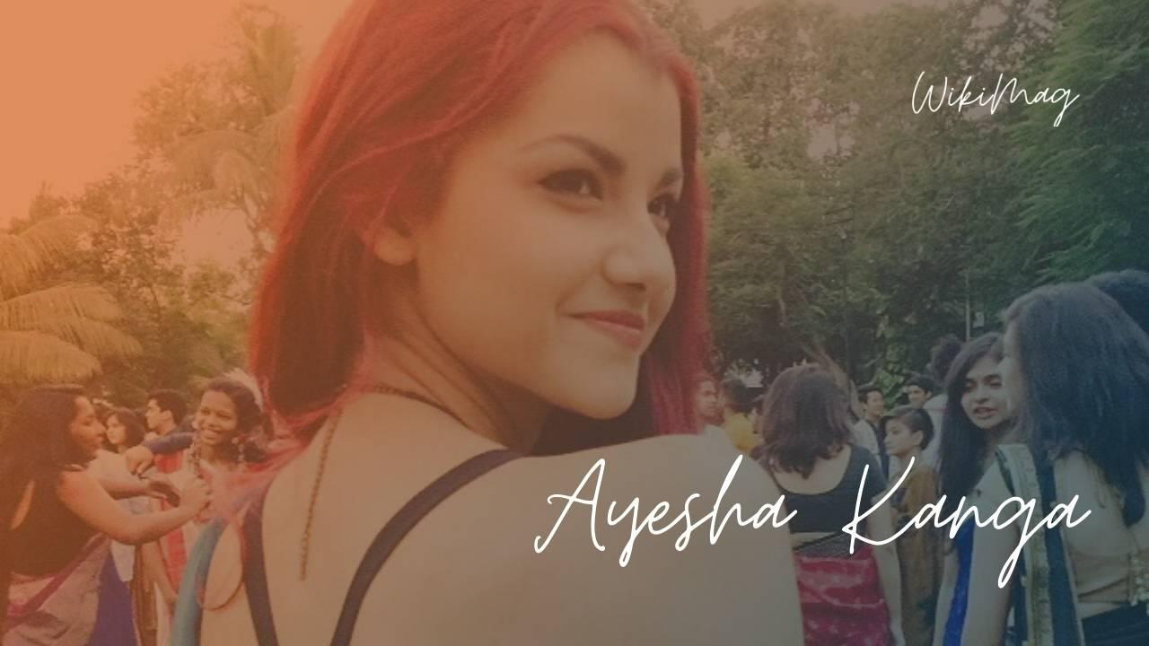Ayesha Kanga Wiki, Bio, Age, Height, Family & Photos