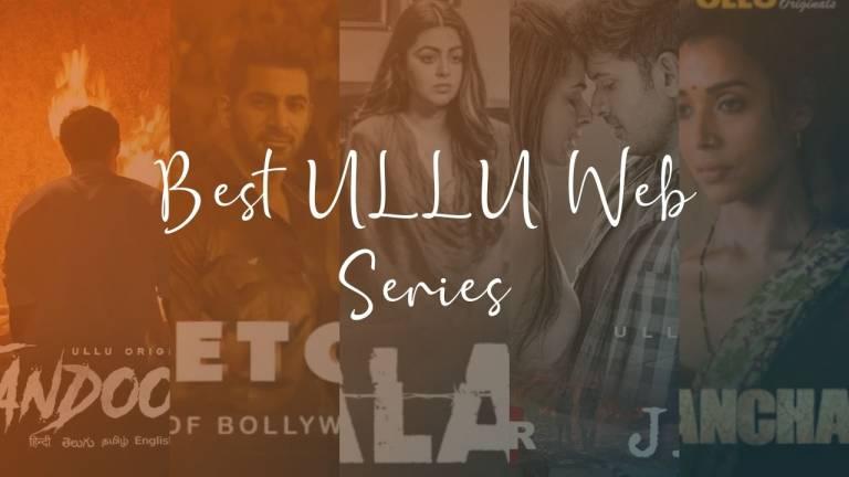 5-Best-ULLU-Web-Series-in-2021
