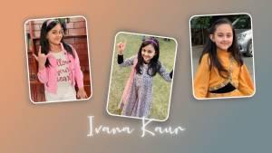 Ivana Kaur wiki biography