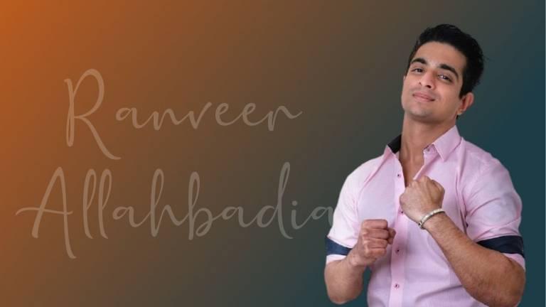 Ranveer Allahbadia wiki Biography, Age, relationship, & More