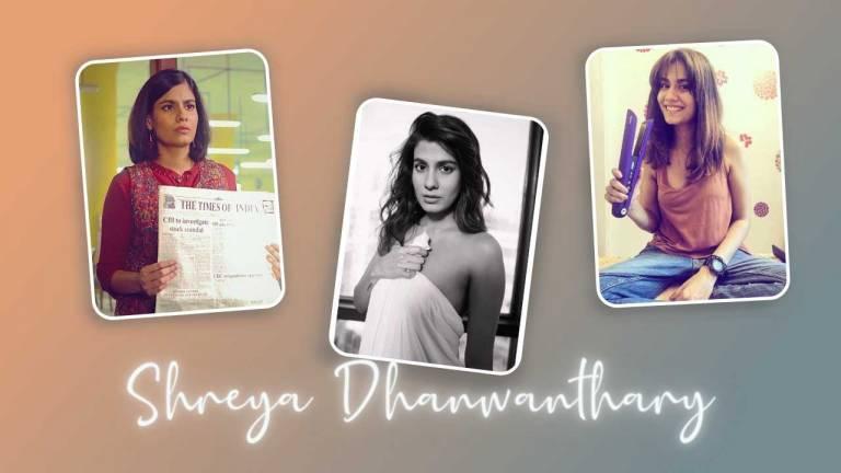 Shreya Dhanwanthary Wiki, Bio, Height, Age, Boyfriend
