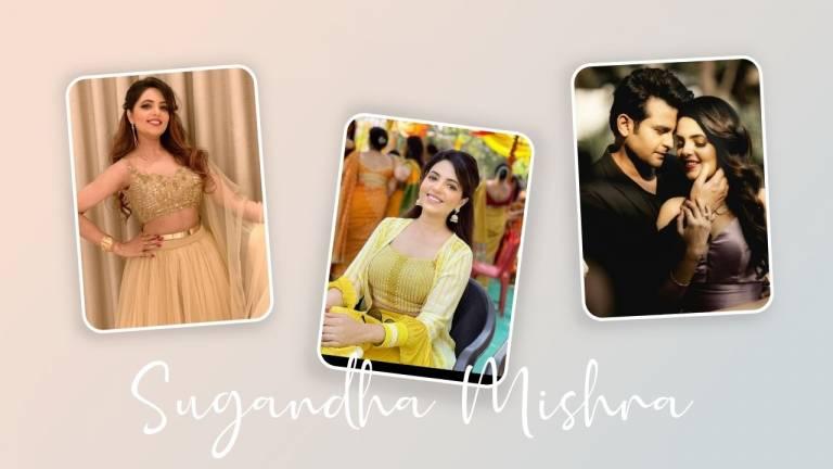 Sugandha Mishra wiki Bio, Age, Height, Husband, and More