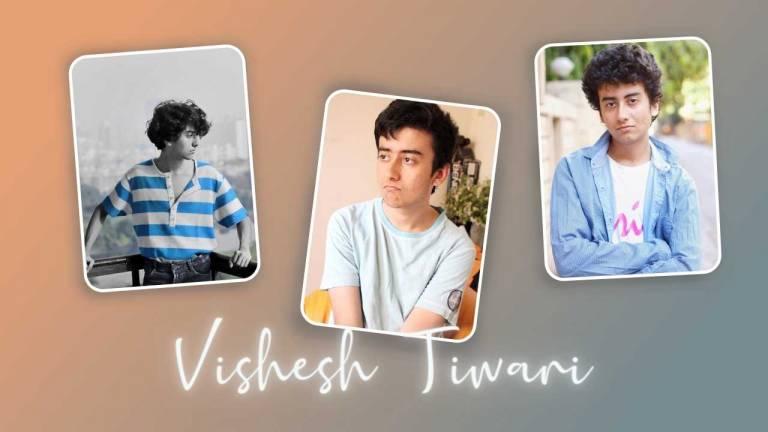 Vishesh Tiwari Wiki Biography, Age, Family, Career and More